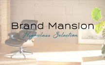 BrandMansion-HighclassSelection